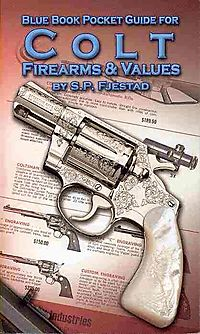 Blue Book Pocket Guide for Colt Firearms & Values