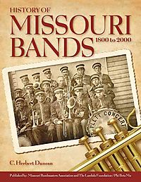 History of Missouri Bands 1800-2000