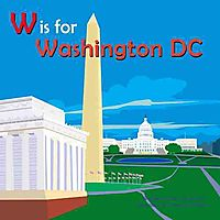 W Is for Washington, Dc