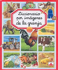 Diccionario por imagenes de la granja/ Picture Dictionary of the Farm