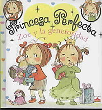 Zoe y la generosidad/ Zoe and Generosity