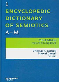 Encyclopedic Dictionary of Semiotics