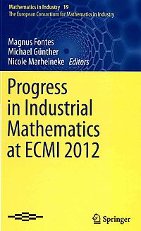 Progress in Industrial Mathematics at ECMI 2012