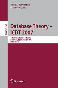 Database Theory--ICDT 2007