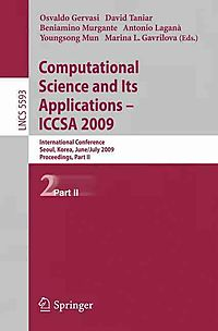 Computational Science and Its Appilcations -- Iccsa 2009