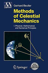 Methods of Celestial Mechanics