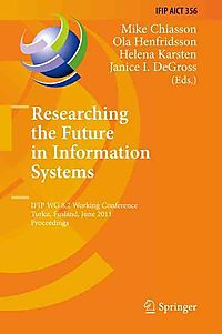 Researching the Future in Information Systems