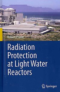 Radiation Protection at Light Water Reactors
