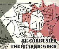 Le Corbusier-the Graphic Work