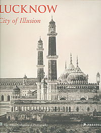 Lucknow City of Illusion