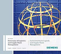 Dictionary of Logistics and Supply Chain Management / Fachworterbuch Logistik Und Supply Chain Management