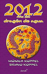2012 ano del dragon de agua / 2012 Year of the Water Dragon