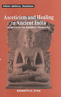 Asceticism & Healing in Ancient India