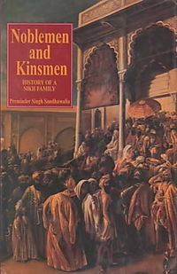 Noblemen and Kinsmen History of a Sikh Family