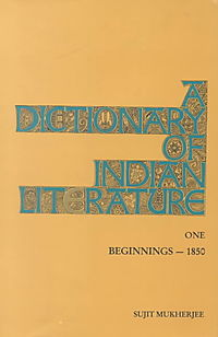 Dictionary of Indian Literature One