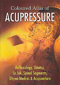 Coloured Altlas of Acupressure