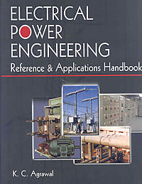Electrical Power Engineering Reference & Applications Handbook