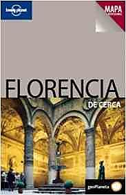 Lonely Planet Florencia de Cerca / Florence Up Close