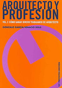 Arquitecto Y Profesion/ Architect and Profession