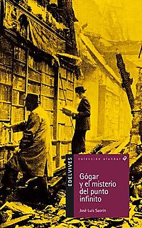 Gogar y el misterio del punto infinito / Gogar and the Mystery of the Infinite Point