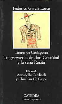 Tragicomedia de don Cristobal y la sena Rosi / Tragicomedy of Don Cristobal and Rosi