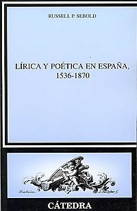 Lirica y poetica en Espana, 1536-1870/ Lyric and Poetry in Spain, 1536-1870