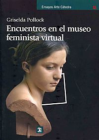 Encuentros en el museo feminista virtual / Encounters in the Virtual Feminist Museum