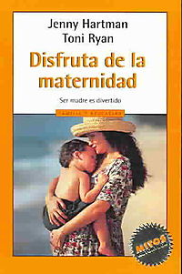 Disfruta De La Maternidad / Enjoying Motherhood