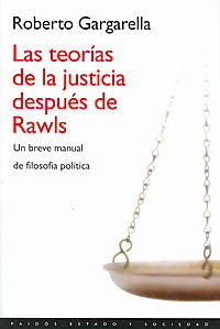 Las Teorias De La Justicia Despues De Rawls/ the Theories of Justice After Rawls