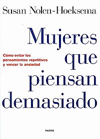 Mujeres Que Piensan Demasiado/ Women Who Think Too Much