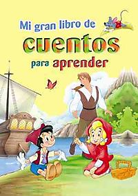 Mi gran libro de cuentos para aprender/ My Great Book of Stories to Learn