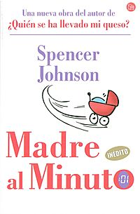 Madre al Minuto/ The One-Minute Mother