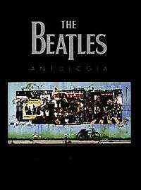 The Beatles Antologia/ the Beatles Anthology
