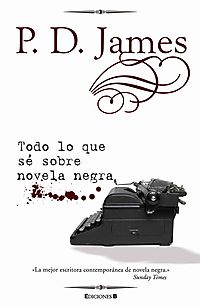 Todo lo que se de novela negra / Talking About Detective Fiction