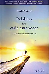 Palabras Para Cada Amanecer/ Morning Notes, 365 Meditations to Wake You Up