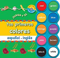 Tus Primeros Colores / Your First Colors