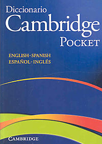 Diccionario Cambridge Pocket English-Spanish / Espanol-Ingles