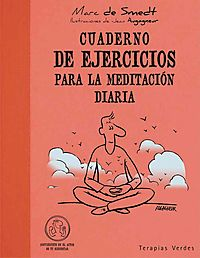 Cuaderno de ejercicios para la meditaci?n diaria / Exercise Book for Daily Meditation