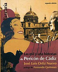 Las mil y una historias de Pericon de Cadiz / The Thousand and One Stories of Pericon of Cadiz