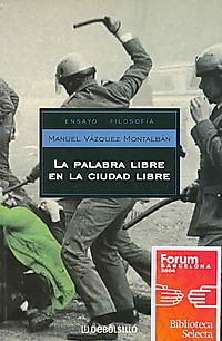 La Palabra Libre En La Ciudad Libre/ The Free Word in the Free City