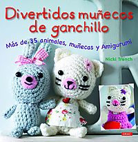 Divertidos munecos de ganchillo / Super-Cute Crochet