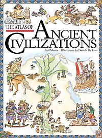 The Atlas of Ancient Civilizations