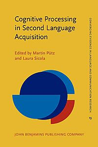 Cognitive Processing in Second Language Acquisition