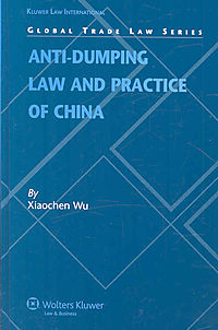 Anti-dumping Law and Practice of China