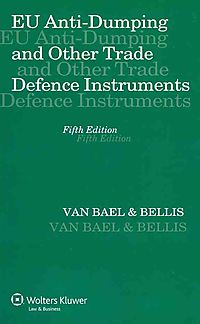 EU Anti-Duming and Other Trade Defence Instruments