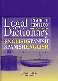 English / Spanish and Spanish / English Legal Dictionary