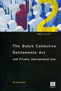 The Dutch Collective Settlements Act and Private International Law