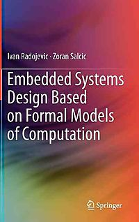 Embedded Systems Design Based on Formal Models of Computation