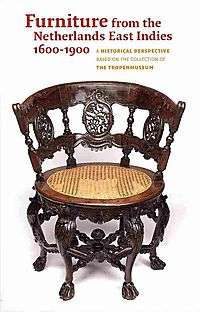 Furniture from the Netherlands East Indies 1600-1900