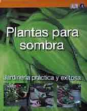 Plantas Para Sombra / Plants for Shade